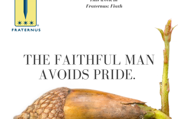 the faithful man avoids pride