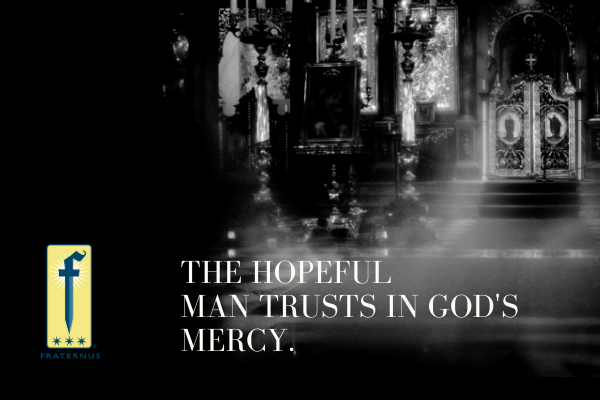 the hopeful man trusts in gods mercy